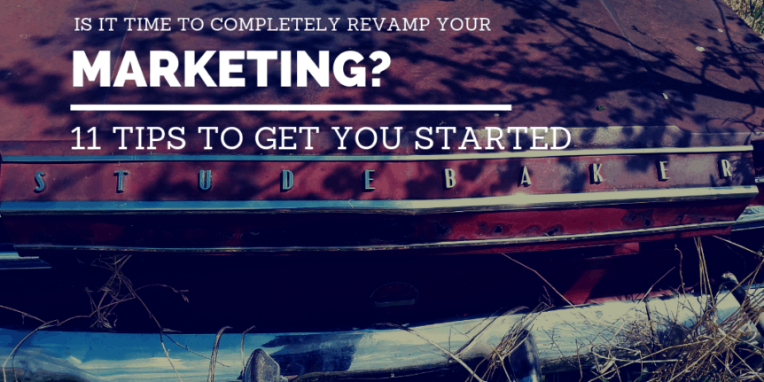 Completely Revamp Your Marketing